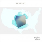 Movment Release the Album Broken Down in the USA