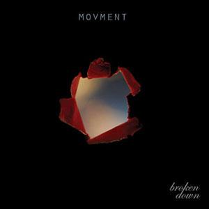 Broken Down by Movment