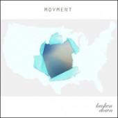 Movment Release the Album Broken Down in the USA